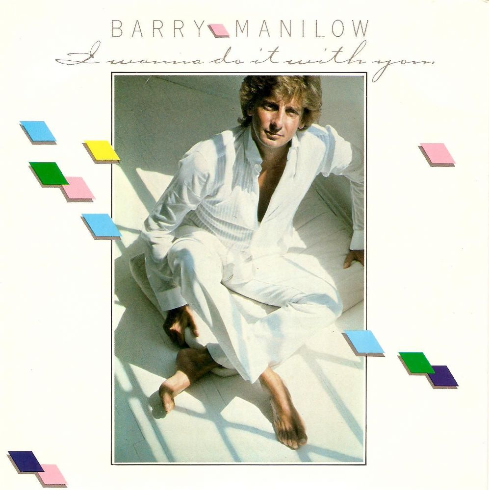BARRY MANILOW I Wanna Do It With You Vinyl Record 7 Inch Arista 1982